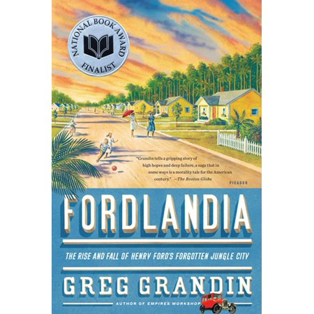 Fordlandia : The Rise and Fall of Henry Ford's Forgotten Jungle - Party City The Falls