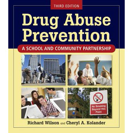 Drug Abuse Prevention : A School and Community Partnership