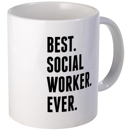 CafePress - Best Social Worker Ever Mugs - Unique Coffee Mug, Coffee Cup