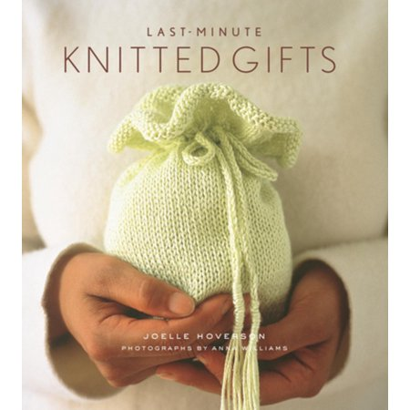 Last-Minute Knitted Gifts - eBook ()