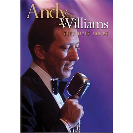Andy Williams: Moon River And Me (Cry Me A River Sheet Music Justin Timberlake)