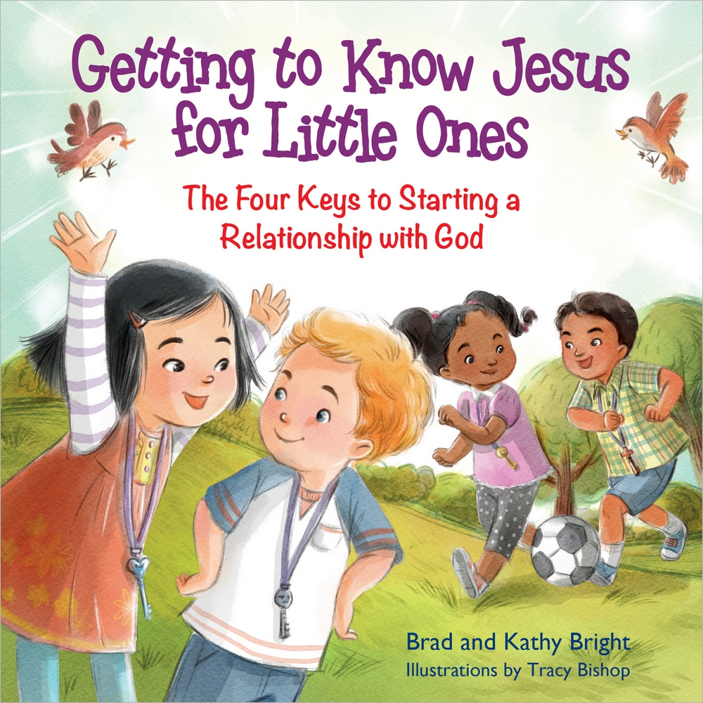 Getting to Know Jesus for Little Ones : The Four Keys to Starting a Relationship with God
