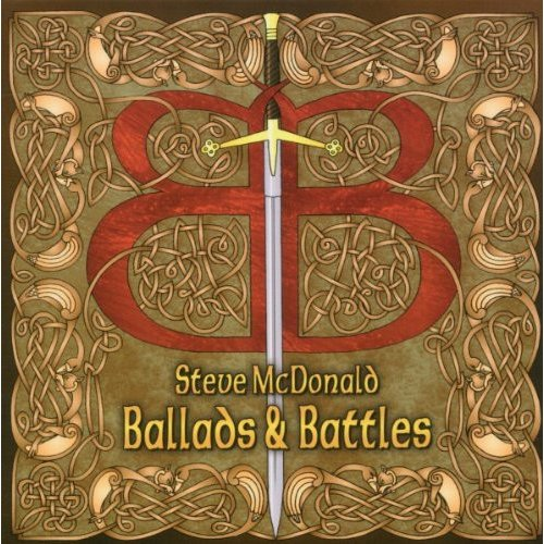 Steve McDonald - Ballads & Battles [CD]