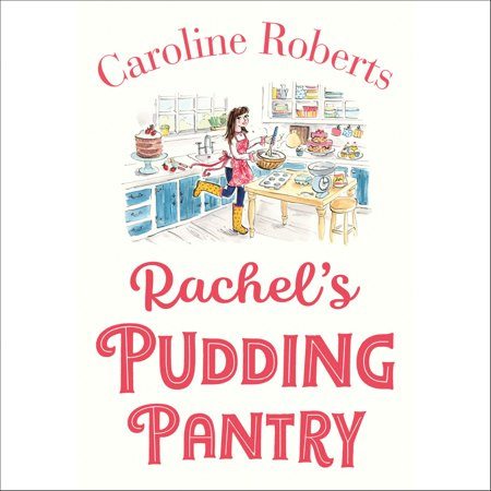 Rachel's Pudding Pantry: The new gorgeous, cosy romance for 2019 from the kindle bestselling author (Pudding Pantry, Book 1) -