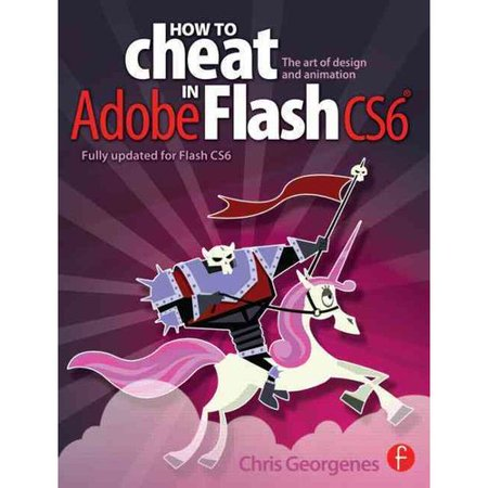 How To Cheat In Adobe Flash Cs6  The Art Of Design And Animation