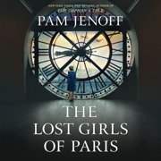 The Lost Girls of Paris - Audiobook