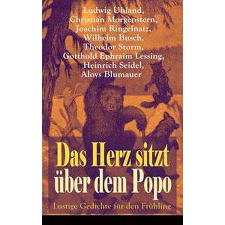 Das Herz sitzt über dem Popo: Lustige Gedichte für den Frühling - eBook](Lustige Gruselgeschichte Halloween)