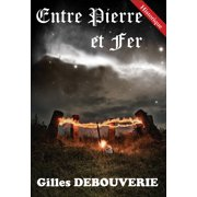 Entre Pierre et Fer - eBook