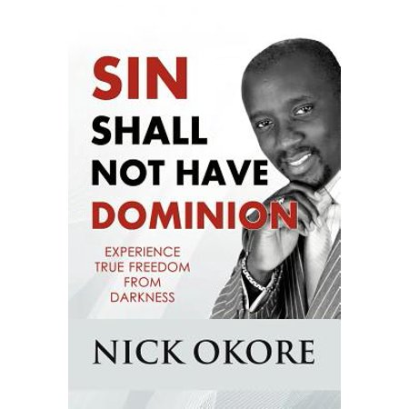 Sin Shall Not Have Dominion