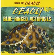 Deadly Blue-Ringed Octopuses