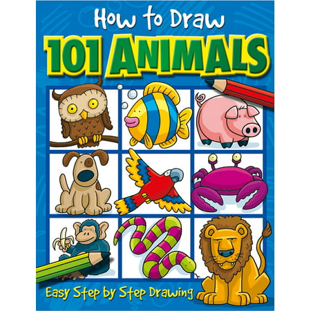 How to Draw 101 Animals: Easy Step-By-Step Drawing (Paperback) (How Do You Draw A Halloween Bat)