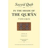 In the Shade of the Qur'an Vol. 13 (Fi Zilal Al-Qur'an) : Surah 26 Al-Sur'ara' - Surah 32 Al-Sajdah