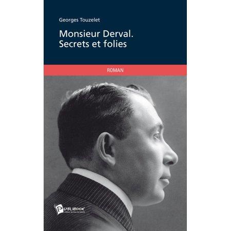 Monsieur Derval. Secrets et folies - eBook