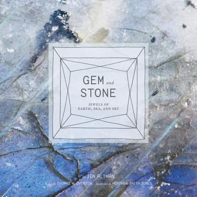 Gem and Stone : Jewels of Earth, Sea, and Sky