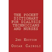 The Pocket Dictionary for Dialysis Technicians and Nurses 2nd Edition (Paperback)