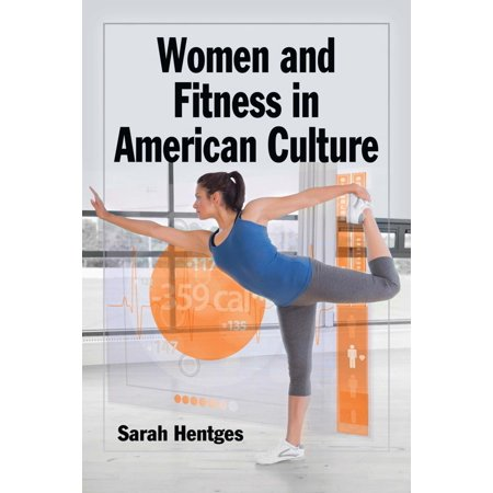 Women and Fitness in American Culture - eBook