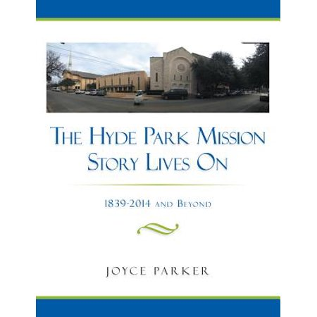 - The Hyde Park Mission Story Lives On - eBook