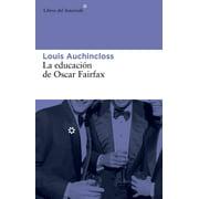 La educación de Oscar Fairfax - eBook