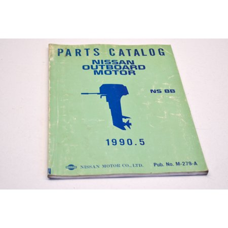 Nissan M-279-A Outboard Motor Parts Catalog NS 8B QTY 1 Nissan Oem Parts Catalog