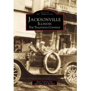 Jacksonville, Illinois : The Traditions Continue