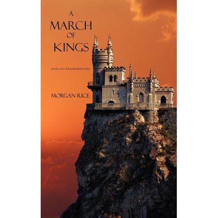 A March of Kings (Book #2 in the Sorcerer's Ring) -