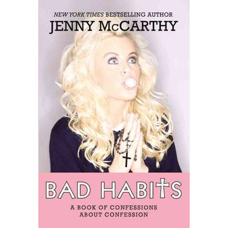 Bad Habits  Confessions Of A Recovering Catholic