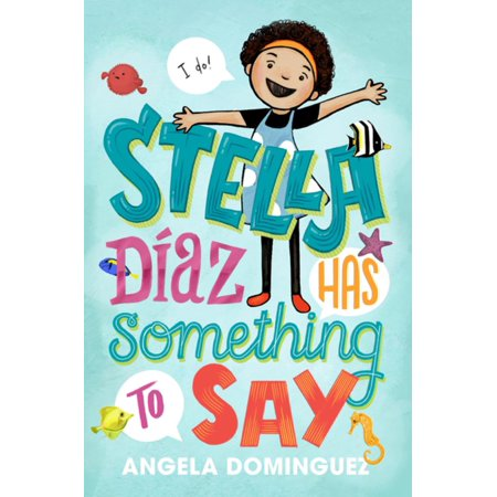Stella Diaz Has Something to Say - eBook