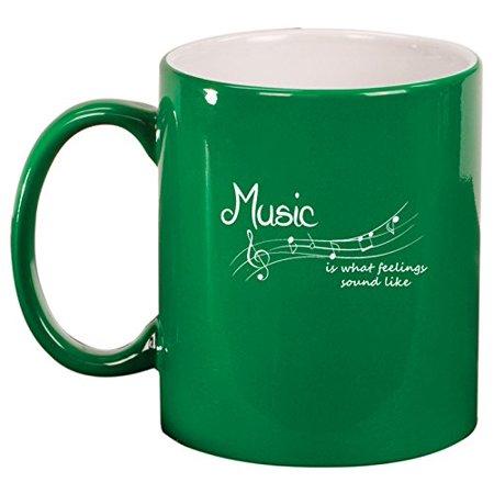 Ceramic Coffee Tea Mug Music Is What Feelings Sound Like (Green) ()
