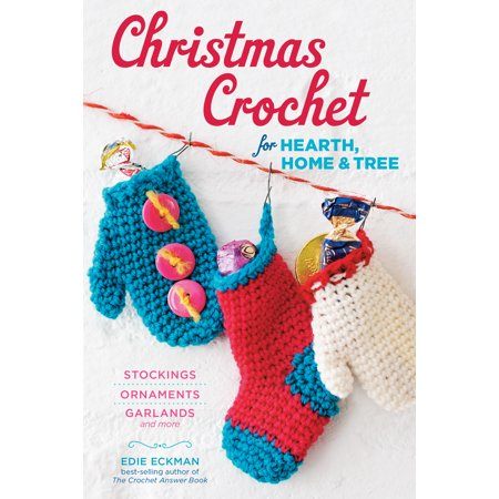 Christmas Crochet Free Patterns (Christmas Crochet for Hearth, Home & Tree - Paperback )