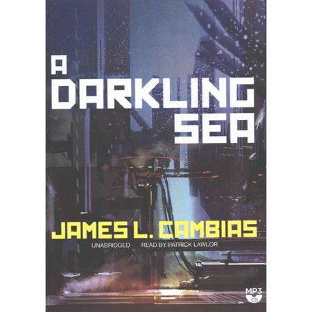 A Darkling Sea by