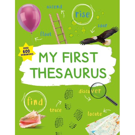 My First Thesaurus The Ideal A Z Thesaurus For Young