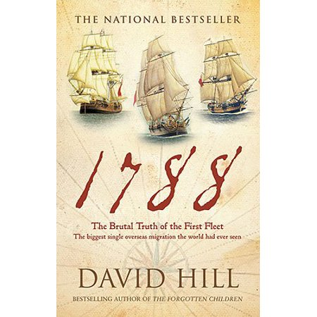1788 : The Brutal Truth of the First