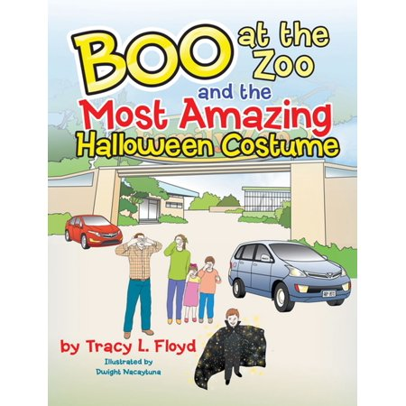 Boo at the Zoo and the Most Amazing Halloween Costume - eBook