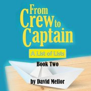 From Crew to Captain: A List of Lists (Book 2) (Paperback)