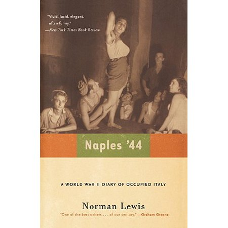 Naples '44 : A World War II Diary of Occupied