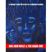 One Arm Willy and the Hand Jive - eBook