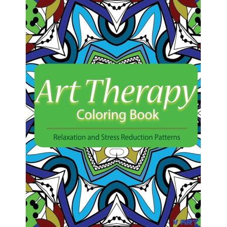 Art Therapy Coloring Book: Art Therapy Coloring Books for Adults: Stress Relieving Patterns (Paperback)