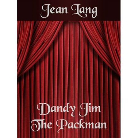 Dandy Jim The Packman - eBook