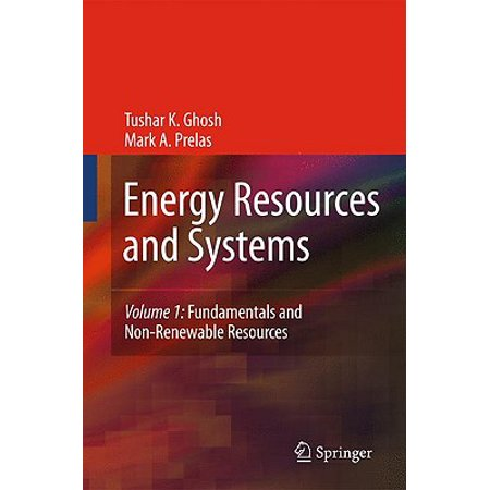 Energy Resources and Systems, Volume 1 : Fundamentals and Non-Renewable (List Of Renewable And Nonrenewable Resources For Kids)