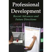 Professional Development: Recent Advances and Future Directions