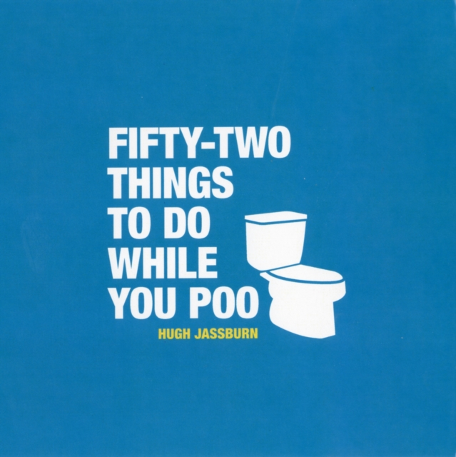52 Things To Do While You Poo (Hardcover)