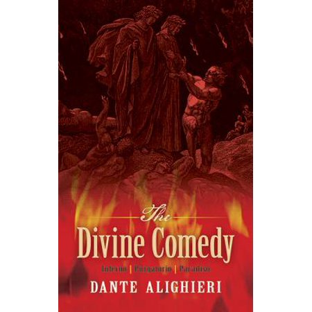 The Divine Comedy : Inferno, Purgatorio, Paradiso