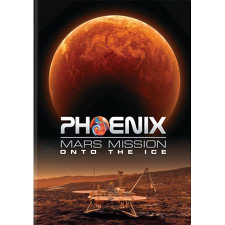 Phoenix Mars Mission: Onto The Ice (DVD)