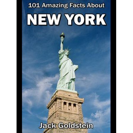101 Amazing Facts About New York - eBook (Northeast Fact)
