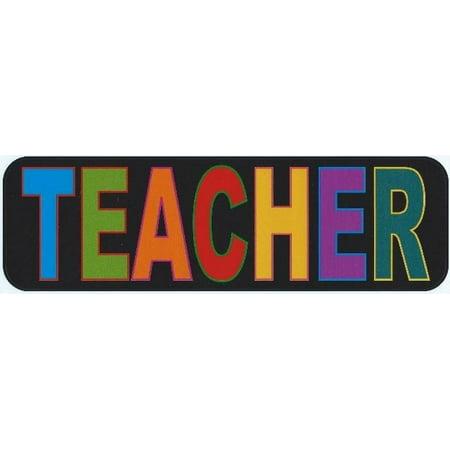 10in x 3in Teacher Bumper Sticker Window Truck Decal Stickers Vinyl Car -