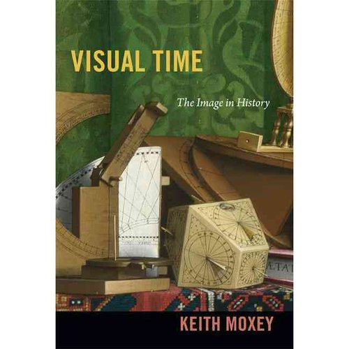Visual Time: The Image in History