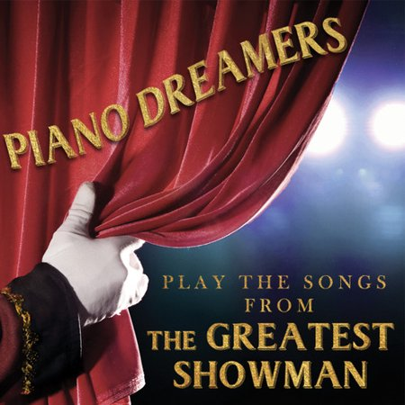 Piano Dreamers Play the Songs from The Greatest Showman (CD)](Halloween Songs For Piano)