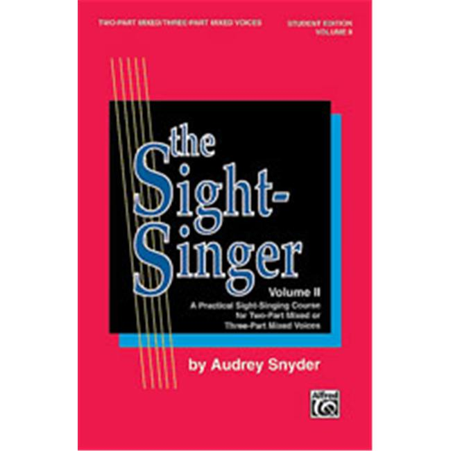 Alfred 00-SVB00111S The Sight-Singer- Volume II for Two-Part Mixed-Three-Part Mixed Voices - Music Book