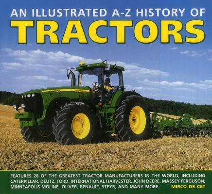 An Illustrated A-Z History of Tractors (Hardcover)