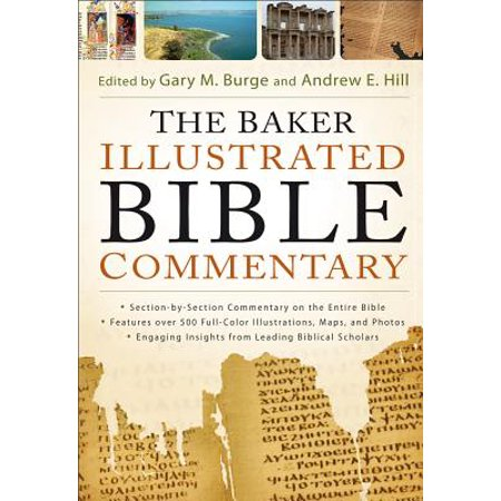 The Baker Illustrated Bible Commentary ()